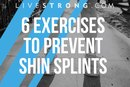 6 Simple Exercises to Prevent Shin Splints