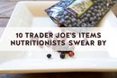 10 Trader Joe's Items Nutritionists Swear By