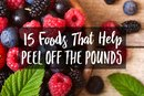 15 Foods That Help You Peel Off the Pounds