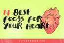 The 14 Best Foods for Your Heart
