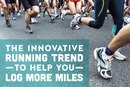 The Innovative Running Trend to Help You Log More Miles
