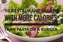 10 Restaurant Salads That Are Deceptively High in Calories