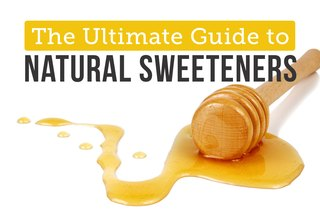 The Ultimate Guide to Natural Sweeteners
