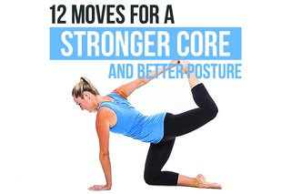 12 Moves for a Stronger Core and Better Posture