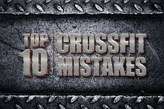 The 10 Most Common CrossFit Mistakes