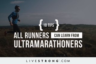 10 Tips All Runners Can Learn from Ultramarathoners