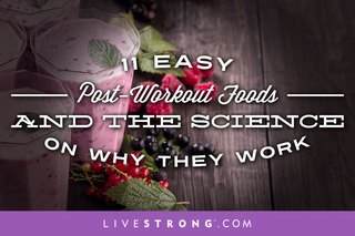11 Easy Post-Workout Foods and the Science of Why They Work
