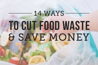 14 Smart Ways to Cut Food Waste
