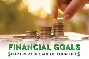 Financial Goals for Every Decade of Your Life