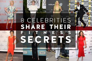 8 Celebrities Share Their Fitness Secrets
