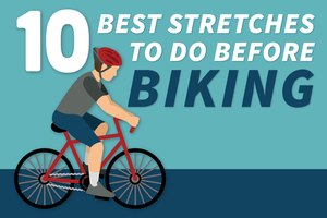 The 10 Best Stretches to Do Before Biking