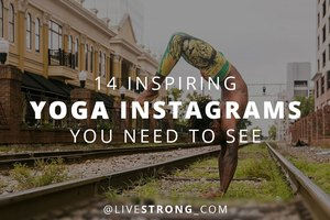 14 Inspiring Yoga Instagrams You Need to See