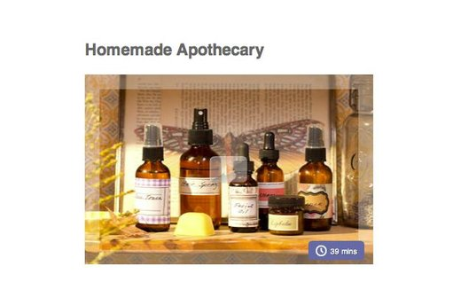 11. MAKE YOUR OWN NATURAL APOTHECARY