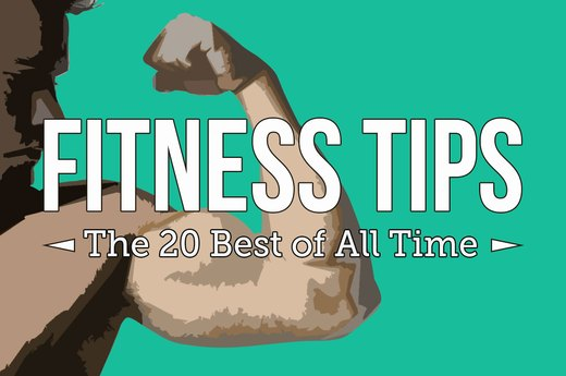 The 20 Best Fitness Tips of All Time