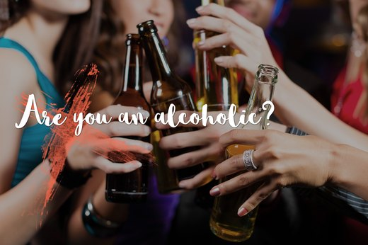 "1. ""Are you an alcoholic?"""