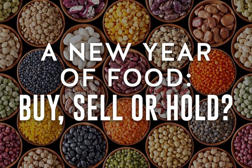 A New Year of Food: Buy, Sell or Hold?