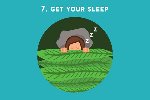 7. Get Your Sleep