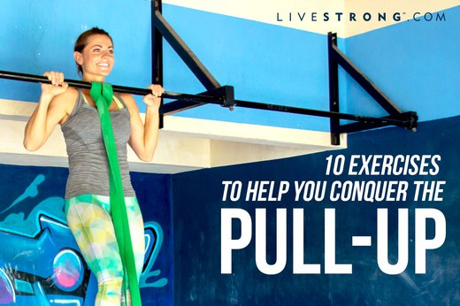 10 Exercises to Help You Conquer the Pull-Up