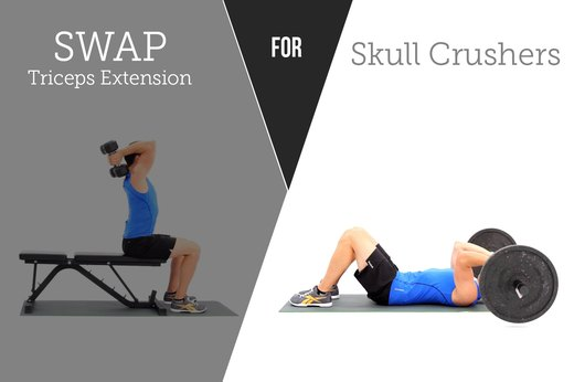 4. SWAP OUT: Triceps Extensions FOR: Skull Crusher