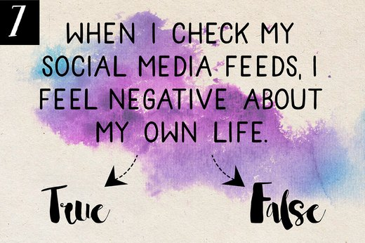7. Social Media Makes You Feel Negative About Your Own Life