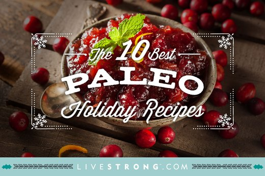 The 10 Best Paleo Holiday Recipes