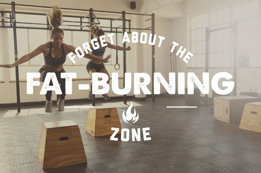 "1. Forget About the ""Fat-Burning Zone"""