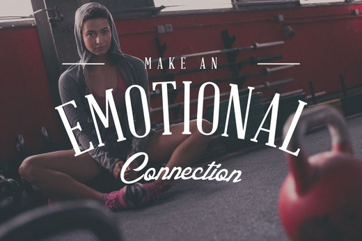 11. Make an Emotional Connection
