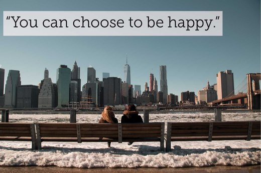 "3. ""You can choose to be happy."""