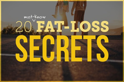 20 Fat-Loss Secrets