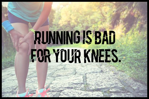 MYTH 6: Running Is Bad for Your Knees