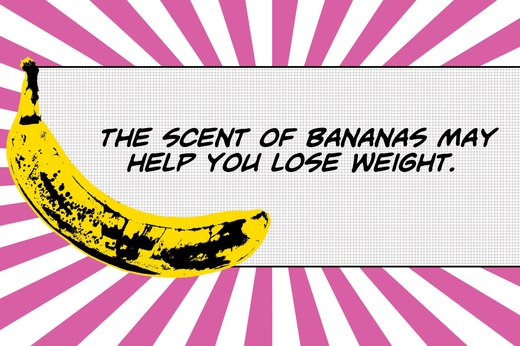 1. The Smell of Bananas May Suppress Your Appetite