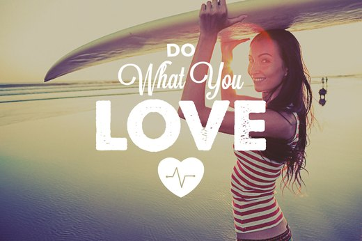 5. Do What You Love