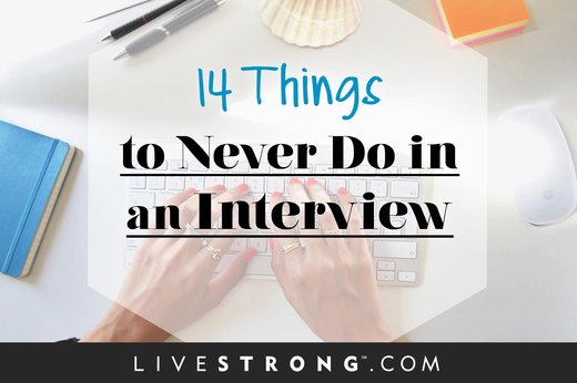 14 Things to Never Do in an Interview