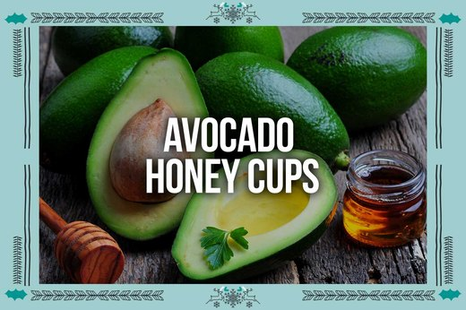 3. Avocado Honey Cups