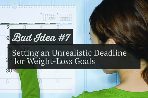 7. Setting an Unrealistic Deadline for Weight-Loss Goals