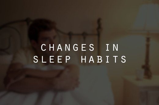 6. Changes in Sleep Habits