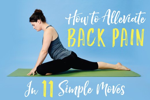 How to Alleviate Back Pain in 11 Simple Moves