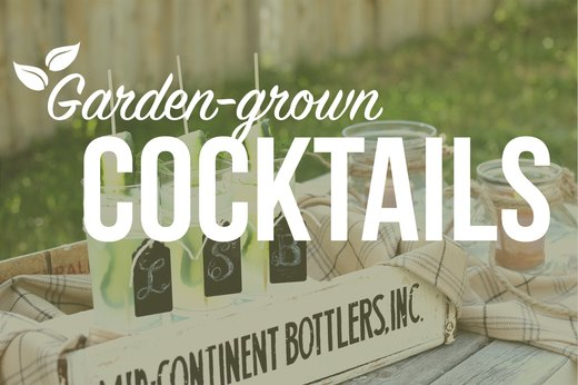 8 Cocktail Recipes Fresh From the Garden