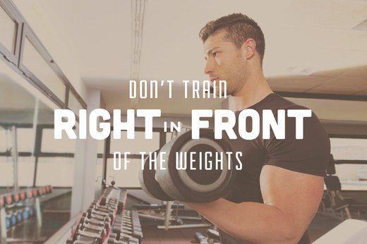 9. Don't Train Right in Front of the Weight Rack