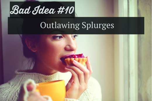 10. Outlawing Splurges