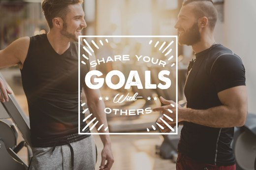 16. Share Your Goals With Others