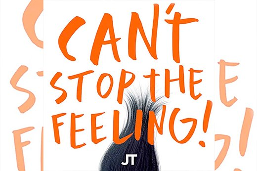 """Can't Stop the Feeling!"" by Justin Timberlake"
