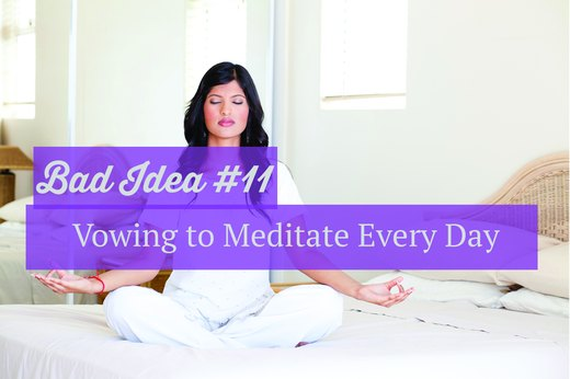11. Vowing to Meditate for an Hour Every Day